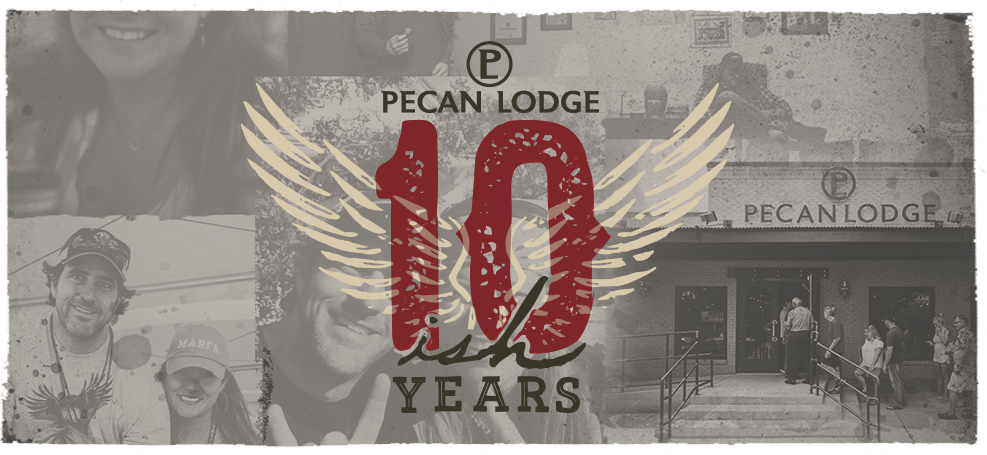 Pecan Lodge lets celebrate 10 years